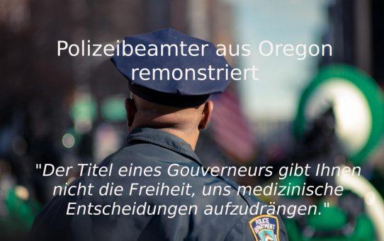 Polizeibeamter aus Oregon remonstriert per Videobotschaft an Gouverneurin